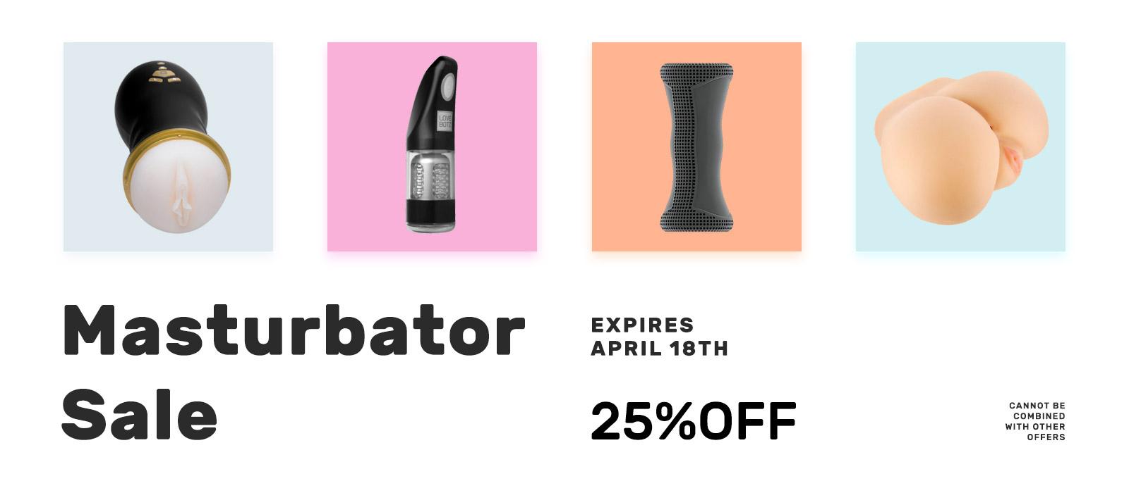25% off masturbator sale
